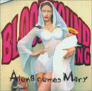 Bloodhound Gang:Along Comes Mary