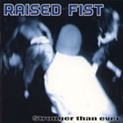 Raised Fist:Stronger Than Ever