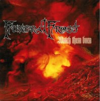 Funeral Frost: Watch them burn