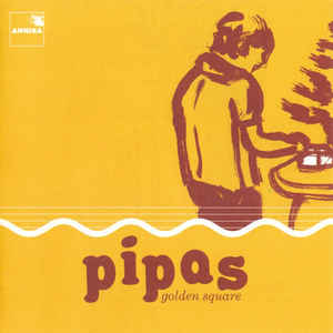 Pipas:Golden Square
