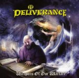 Deliverance:Weapons Of Our Warfare