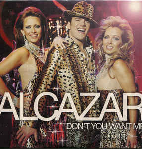 Alcazar: Don't You Want Me