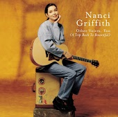 Nanci Griffith: Other Voices, Too (A Trip Back To Bountiful)