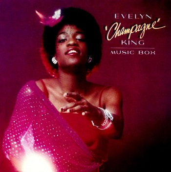 "Evelyn ""Champagne"" King: Music Box"