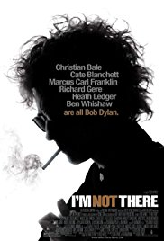 Bob Dylan: I'm Not There (The Motion Picture)