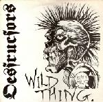 Destructors:Wild Thing