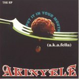 AKINYELE:Put It in Your Mouth