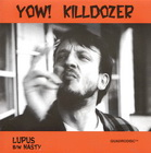 killdozer:lupus / nasty