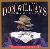 Don Williams:An Evening With Don Williams: Best Of Live