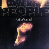 Gino Vannelli:Powerful People