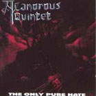 cd: A Canorous Quintet: The Only Pure Hate