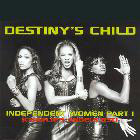 Destiny's child:Independent Women Part I