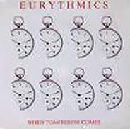 Eurythmics:When Tomorrow comes