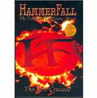 HammerFall: The first crusade