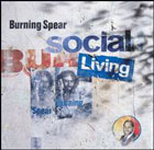 Burning Spear:Social Living
