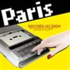 Paris:Secrets on tape