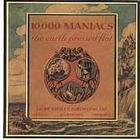 10,000 Maniacs:The Earth Pressed Flat