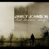 Jamey Johnson: That lonesome song
