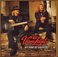 Van Zant:My Kind of Country