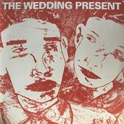 WEDDING PRESENT: Why are you being so reasonable now?