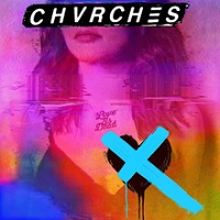 Chvrches:Love Is Dead