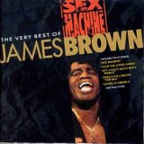 James Brown:Sex Machine: The Very Best Of James Brown