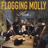 Flogging Molly:Float