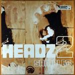 various artists:Headz 2 Sampler