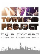 Devin Townsend Project:By a Thread