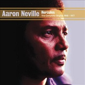 Aaron Neville:Hercules: The Minit And Sansu Sessions 1960-1977