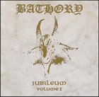 Bathory:Jubileum Vol I