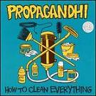 Propagandhi:How To Clean Everything