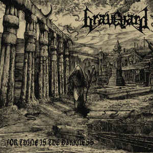 Graveyard:...For Thine Is The Darkness