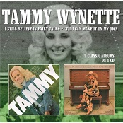 Tammy Wynette:I Still Believe In Fairy Tales/'Til I Can Make It On My Own