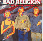 Bad Religion:The New America