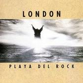 LONDON: Playa del rock