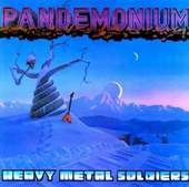 Pandemonium:Heavy Metal Soldiers
