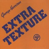 George Harrison:Extra texture (Read all about it)