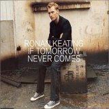 cd-singel: Ronan Keating: If tomorrow never comes