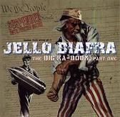 Jello biafra:the big ka-boom, part one