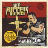Tim Ripper Owens: Play My Game