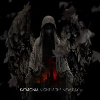 Katatonia:Night Is The New Day