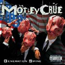Mötley Crüe:Generation Swine