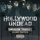 Hollywood Undead:American Tragedy