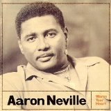 Aaron Neville:Warm your heart