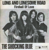 Shocking Blue:Long and lonesome road