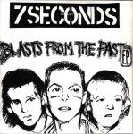 7 Seconds:Blasts From The Past
