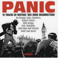 VA: MOJO Presents Panic - 15 Tracks of Riotous '80s Indie Insurrection!