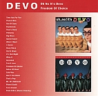 Devo:Oh, No! It's Devo / Freedom of Choice