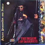AFRIKA BAMBAATAA:Afrika Bambaataa & Family: The Decade Of Darkness 1990-2000